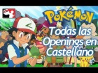 V�deo: Pok�mon - Opening 1-17 en Castellano