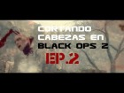 V�deo Call of Duty: Black Ops 2: Black Ops 2 Montage HD - Cortando cabezas Ep.2 (Viejas Heridas) (PC/UltraSettings/1080p)