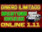 V�deo: GTA V ONLINE 1.11 || TRUCO DINERO ILIMITADO || DUPLICAR Y VENDER || Money Glitch After Patch 1.11