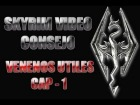 Skyrim Video Consejo - Venenos �tiles Cap.1