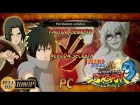 Naruto Shippuden: Ultimate Ninja Storm 3 Walkthrough + Full Burst - Full Burst DLC Ultra PC Sasuke & Itachi vs Sage Mode Kabuto | Factor Secreto & Acci�n Secreta