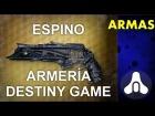 V�deo Destiny [Destiny] Ca��n de mano: Espino (Excepcional)