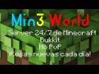 V�deo Minecraft: Trailer servidor Min3World: 24/7