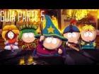 Guia South Park - La vara de la verdad Parte 5 [GTX 660]