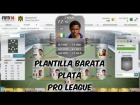 Fifa 14 Ultimate Team | Plantilla Barata 15K | Plata - Pro League