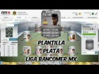 Fifa 14 Ultimate Team | Plantilla 30K | Plata - Liga Bancomer MX