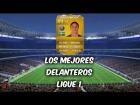 Fifa 14 Ultimate Team | Ligue 1 : Los Mejores Delanteros