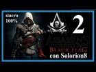 ASSASSIN'S CREED 4 (#2) Secuencia 2 - Recuerdo 1, 2 y 3 (100%) | Gameplay / Walkthrough