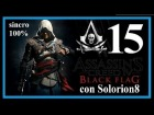 ASSASSIN'S CREED 4 (#15) Secuencia 10 - Recuerdo 3 (100%) | Gameplay / Walkthrough