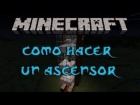 V�deo Minecraft: Como hacer ascensores. Min3World Server