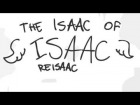 V�deo: The Isaac of Isaac: ReIsaac