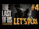 V�deo: 4# - The Last Of Us / Remastered | Let's Play 2.0 en Espa�ol | (PS4)