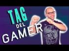 V�deo: TAG DEL GAMER - Con�ceme un poco m�s !!!