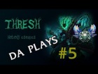 V�deo: My best plays with Thresh in Diamond #5