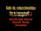 Dead Rising 3 - Todo los coleccionables (Planos, estatuas, altavoces, gu�as y finales tr�gicos)