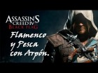 V�deo Assassin's Creed 4: Flamenco y Pesca en Assassins Creed 4 | UN PEASO DE JUEGO!!!