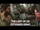 Vdeo: The Last of Us - Extended Demo