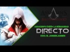 V�deo: DIRECTO - ASSASSIN'S CREED: LA HERMANDAD | CAP 6 | Ezio el subnormal.