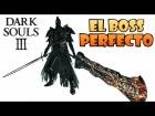 V�deo: MI BOSS PERFECTO PARA DARK SOULS 3