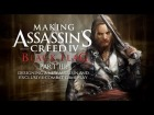 V�deo Assassin's Creed 4: Assassin's Creed 4: Making of Black Flag - The Pirate Assassin (Part 3)