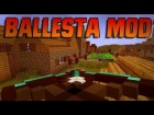 V�deo Minecraft: REVIEW MOD BALLESTAS MINECRAFT 1.6.4 !