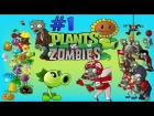 "V�deo Plants vs. Zombies PLANTS VS ZOMBIES / GAMEPLAY / #1 / ""EARLY MAPS"""