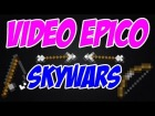 V�deo Minecraft: ��SUPER EPICO!! - SKYWARS