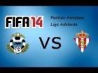 V�deo FIFA 14 LIGA ADELANTE ALCORCON vs SPORTING [FIFA14]