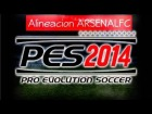 MEJOR ALINEACI�N ARSENAL FC [PES2014]