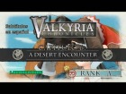 V�deo: Valkyria Chronicles - Subtitulado al Espa�ol - Gu�a  - Cap�tulo 6 - A Desert Encounter - Rank A -