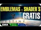 V�deo Destiny Destiny | Conseguir Emblemas y Shader de LEYENDA, GRATIS | (CODIGOS GRATIS) | En Espa�ol