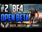 V�deo Battlefield 4: Gameplay #2 Battlefield 4 #OPEN BETA#