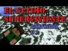 V�deo Minecraft: PARODIA: EL ULTIMO SUPERVIVIENTE Ep. 1 Bioma Nevado | MINECRAFT