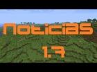 Minecraft Noticias 1.7 !