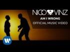 V�deo: Nico & Vinz - Am I Wrong