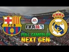 V�deo FIFA 14: NEXT GEN FIFA 14 | Barcelona - Real Madrid - FULL GAMEPLAY [HD+ XBOX ONE / PS4]