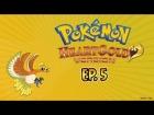 V�deo: Corta Colas | Pokemon Heart Gold | Ep. 5