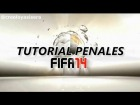 FIFA 14 | TUTORIAL Penales / Penalty - Como tirar Penales [PS3 PS4 PC]