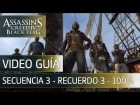 Assassin's Creed 4 Black Flag Walkthrough - Secuencia 3 - Recuerdo 3 al 100%