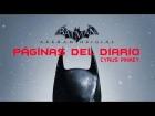 Batman : Arkham Origins - Todas las p�ginas del diario (Cyrus Pinkey)