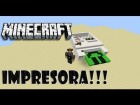 V�deo Minecraft: MINECRAFT 1.6.2 | What?? IMPRESORA EN MINECRAFT!!! | Review Map