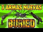 V�deo Call of Duty: Black Ops 2: BURIED || 3 ARMAS NUEVAS || Remington New Model Army || Paralizador || RayGun MArk II Zombies BO2