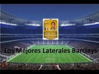 Fifa 14 Ultimate Team | Barclays : Los Mejores Laterales