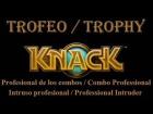 Knack - Trofeo - Profesional de los Combos - Intruso Profesional