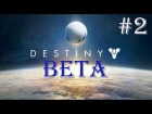 V�deo Destiny: Destiny Beta: Episodio 2 / Destiny gameplay espa�ol