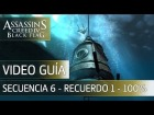 Assassin's Creed 4 Black Flag Walkthrough - Secuencia 6 - Recuerdo 1 al 100%