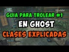 V�deo Call of Duty: Ghosts: Gu�a para trollear en Call of Duty : Ghost [1] | Clases explicadas
