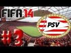 V�deo FIFA 14 Fifa 14: PSV Eindhoven Modo Carrera - Ep.3 - Primeras Incorporaciones