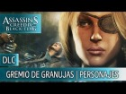 Assassin's Creed 4 Black Flag - DLC Gremio de Granujas - Personajes