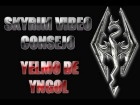 V�deo The Elder Scrolls V: Skyrim: Skyrim:Video Consejo - Yelmo de Yngol